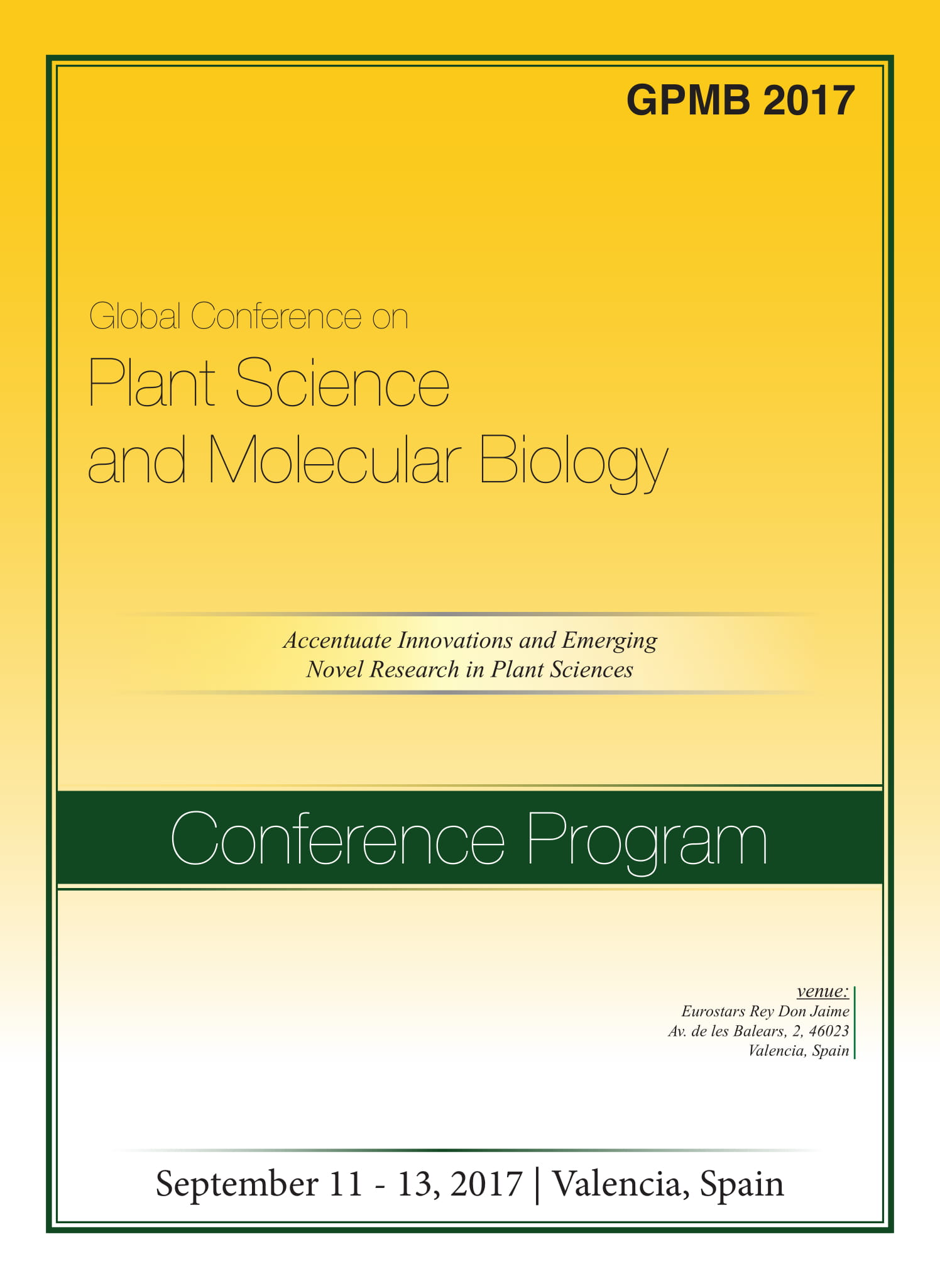 Global Conference on Plant Science and Molecular Biology | Valencia, Spain Program